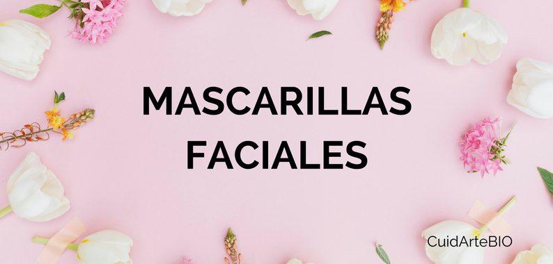 Mascarillas faciales